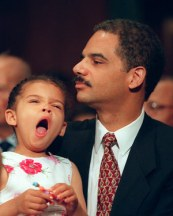 Eric Holder was Obama's top choice for Attorney General.